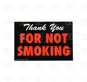 6 X 9 SIGN / NOT SMOKING