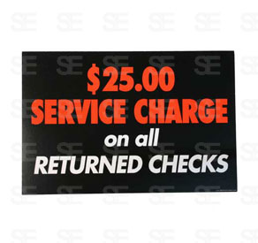 6 X 9 SIGN / RETURNED CHECKS