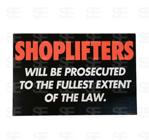6 X 9 SIGN / SHOPLIFTERS