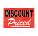 7 X 11 SIGN / DISCOUNT PRICED