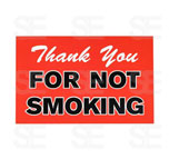 7 X 11 SIGN / THANK YOU FOR NOT SMOKING