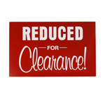 7 X 11 SIGN / REDUCED FOR CLEARANCE